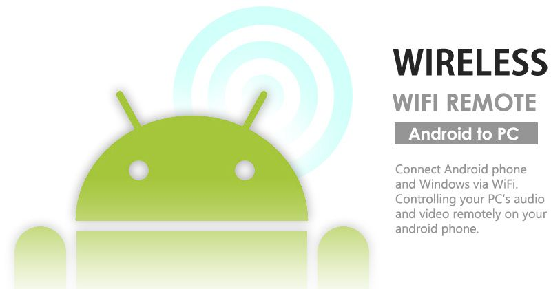 Connect Android phone and Windows via WiFi. Control your Pc
