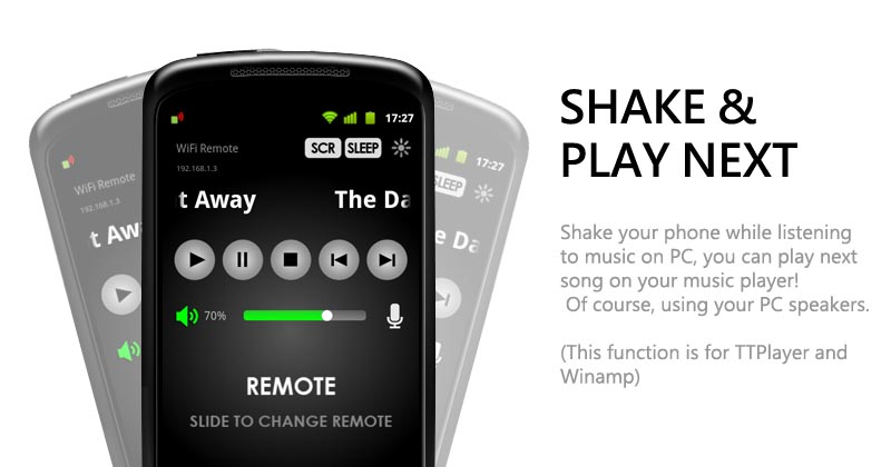 Shake your phone while listening to music on PC, you can play next song on your TTPlayer! Of course, using your PC speakers.